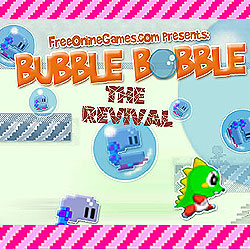 Bubble Bobble- The Reviva…