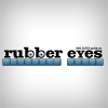 Rubber Eyes